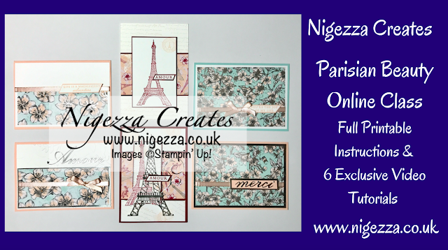 Nigezza Creates with Stampin' Up! Parisian Beauty Online Class