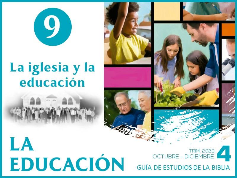 Lección 9   La iglesia y la educación   La Educación