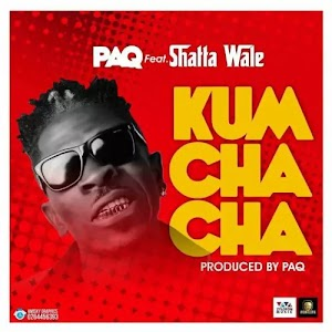 Download Audio | Paq ft Shatta Wale - Kum Cha Cha