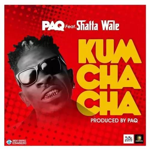 Download Audio   Paq ft Shatta Wale - Kum Cha Cha