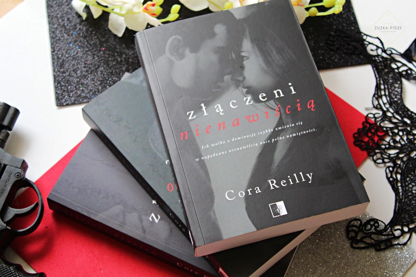"""Cora Reilly """"Złączeni nienawiścią"""" - recenzja"""