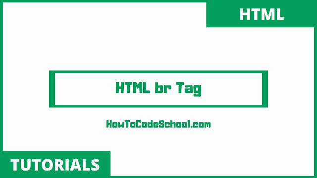 HTML br Tag
