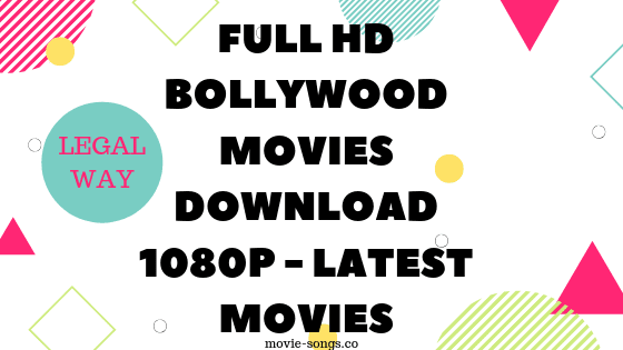 Full hd bollywood movies download 1080p - Legal Alternative