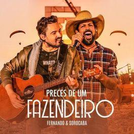 Download Música Preces de um Fazendeiro - Fernando e Sorocaba Mp3