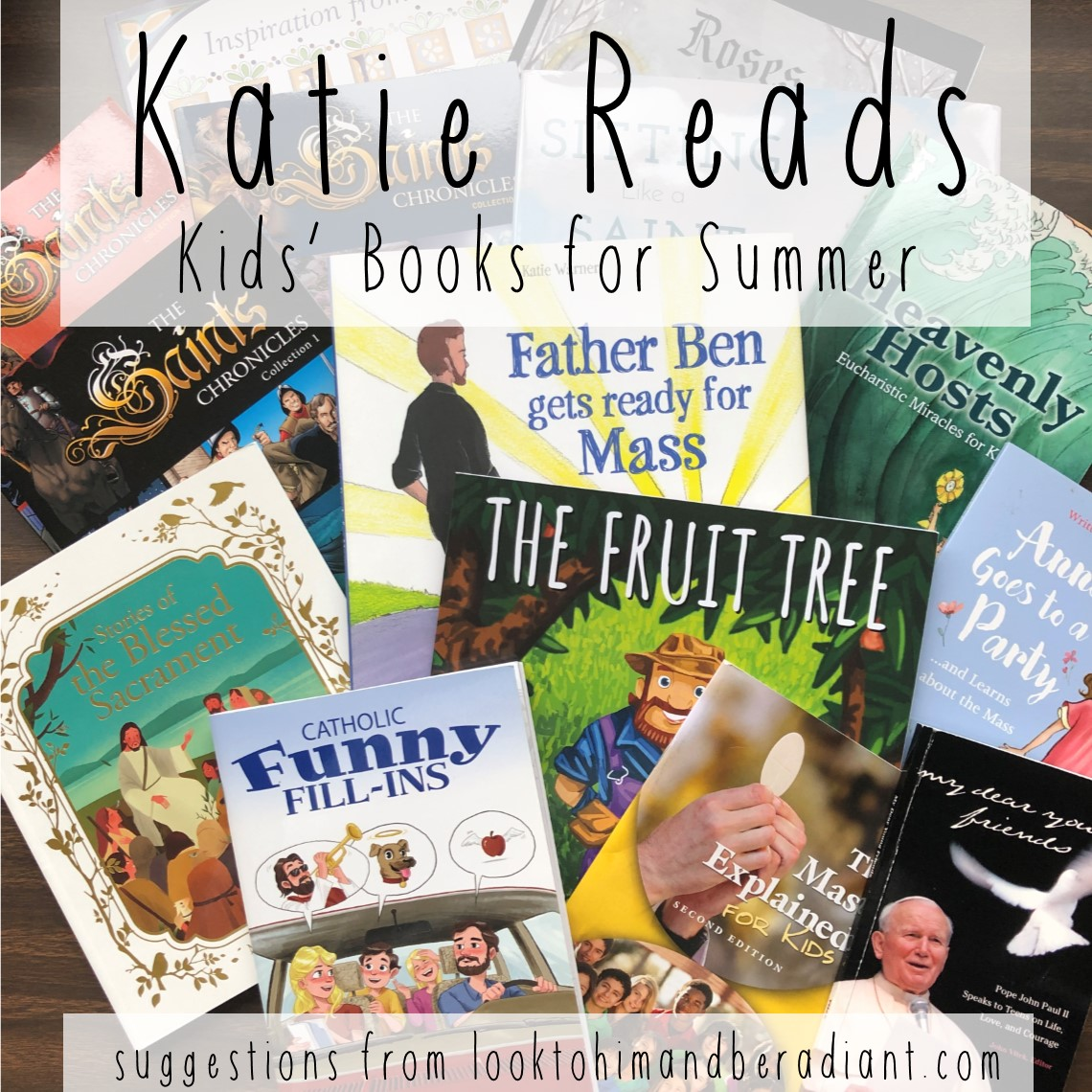 Look To Him And Be Radiant: Katie Reads 16 {Kids' Books