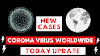 Corona Virus Covid-19 World Wide Update Today
