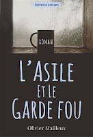 http://leslecturesdeladiablotine.blogspot.fr/2017/06/lasile-et-le-garde-fou-dolivier-mailleux.html