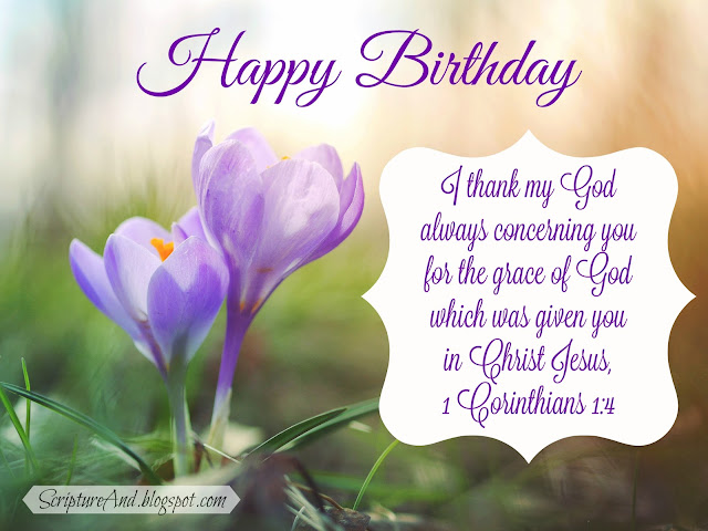 Happy birthday card with crocuses and 1 Corinthians 1:4 from ScriptureAnd.blogspot.com
