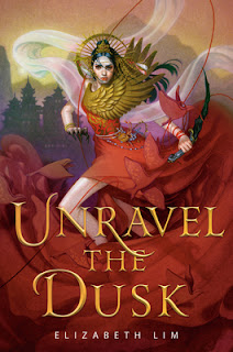 Unravel the Dusk (The Blood of Stars #2) by Elizabeth Lim