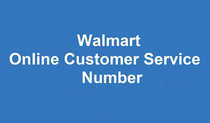 Walmart Online Phone Number | Walmart Online Customer Service Number