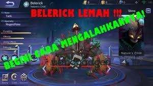 Cara GG Untuk Melawan dan Mengalahkan Hero Belerick, Kamu Harus Tau!!!