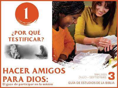 Lección 1: ¿Por qué testificar?   Hacer amigos para Dios