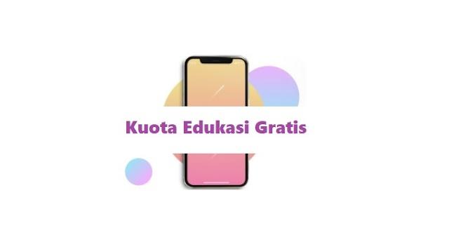 Kuota Edukasi Gratis subsidi Pemerintah
