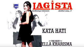 Lirik Lagu kata hati - Nella kharisma feat Via Vallen dari album the best lagista chord kunci gitar, download album dan video mp3 terbaru 2018 gratis