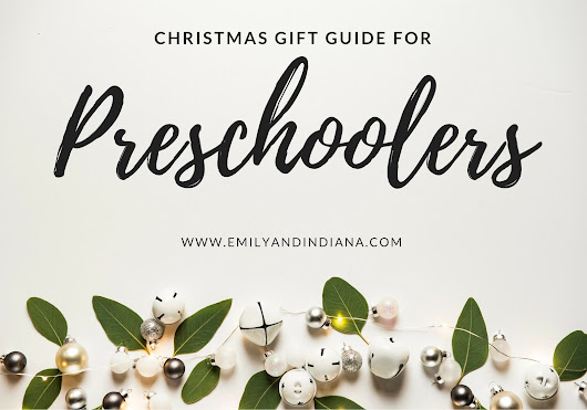 Christmas Gifts for Preschoolers | Christmas 2017