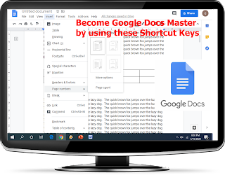 Latest Important Shortcut Keys of Google Docs Probably you don't know-2020   All Important Shortcut Keys for Google Docs (You Really Don't Know), shortcut keys for google doc, keyboard shortcut key google documents, page setup, number, bullets, all shortcut key of google chrome docs, how to work faster in google chrome docs, tips tricks of google documents 2020, fix all problem of google docs, new shortcut key for google docs 2020, all shortcut key of google docs, how to use google docs, ms word, work from home, work online, Become Google Docs Master, latest google chrome docs,   Become Google Docs Master by using these Shortcut Keys-2020  #GoogleDocsShortcut #Keyboardshortcutkeys #Chrome   Important Shortcut keys for Google Docs   Go to Line End Shift + End Go to Text End  Ctrl + End Insert Table Alt + I, T Insert Equation  Alt + I, E Insert Page Number Alt + I, G Email Alt + F, A Page Setup Alt + F, G Download Alt + F, D Line Space Alt + O, L Superscript  Ctrl + . Subscript  Ctrl + , Spell Check Ctrl + Alt + X Comments Ctrl + Alt + M Insert Image Alt + I, I Copy Ctrl + c Cut Ctrl + x Paste Ctrl + v Paste without formatting Ctrl + Shift + v Undo Ctrl + z Redo Ctrl + Shift + z Insert or edit link Ctrl + k Open link Alt + Enter Print Ctrl + p Open Ctrl + o Find Ctrl + f Find and replace Ctrl + h Find again Ctrl + g Find previous Ctrl + Shift + g Hide the menus  Ctrl + Shift + f Insert page break Ctrl + Enter Bold Ctrl + b Italicize Ctrl + i Underline Ctrl + u Strikethrough Alt + Shift + 5 Superscript Ctrl + . Subscript Ctrl + , Copy text formatting Ctrl + Alt + c Paste text formatting Ctrl + Alt + v Clear text formatting Ctrl + Space Increase font size Ctrl + Shift + > Decrease font size Ctrl + Shift + < Left align Ctrl + Shift + l Center align Ctrl + Shift + e Right align Ctrl + Shift + r Justify Ctrl + Shift + j Numbered list Ctrl + Shift + 7 Bulleted list Ctrl + Shift + 8 Insert comment Ctrl + Alt + m Select all Ctrl + a   Watch video tutorial…. Please like, share & subscribe