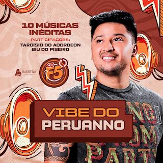 Peruanno - Vibe do Peruano - Promocional - 2021