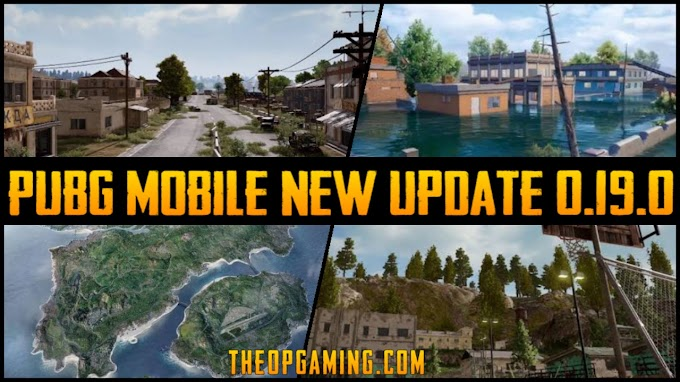 PUBG Mobile New Upcoming Update 0.19.0 | TheOPGaming