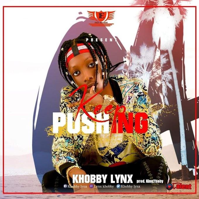 [Ghana] Khobby Lynx-Keep Pushing mp3/ video