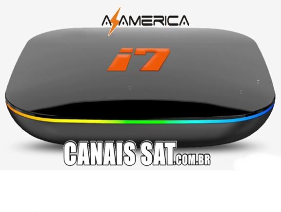 Azamérica i7 IPTV Atualização - 05/02/2021
