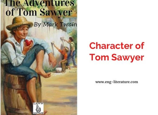 Character Abalysis of Tom Sawyer