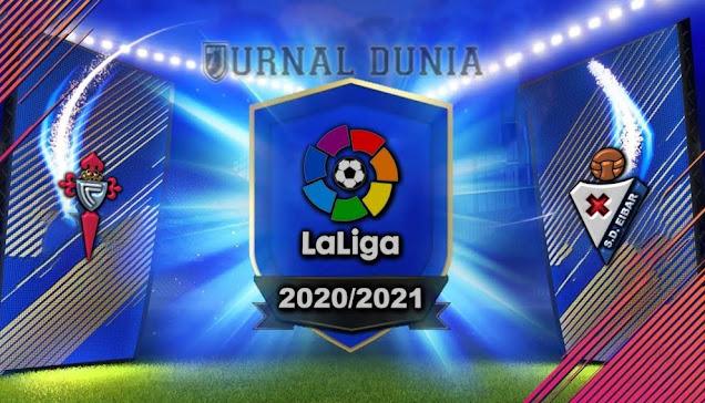 Prediksi Celta Vigo vs Eibar, Senin 25 Januari 2021 Pukul 00.30 WIB @beIN Sports