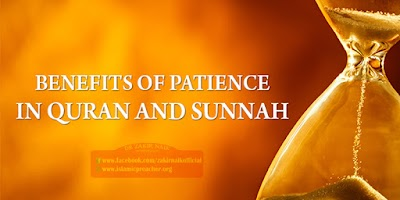 PATIENCE IN ISLAM - THE REWARD OF PATIENCE IN QURAN AND SUNNAH