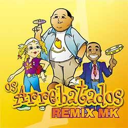 Baixar CD Gospel Os Arrebatados Remix