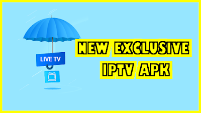 NEW EXCLUSIVE IPTV APK : LIVE TV, SHOW, MOVIES AND MORE