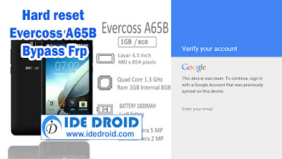 Hard reset Evercoss Winner X3 A65B Bypass Frp Tested Free Download