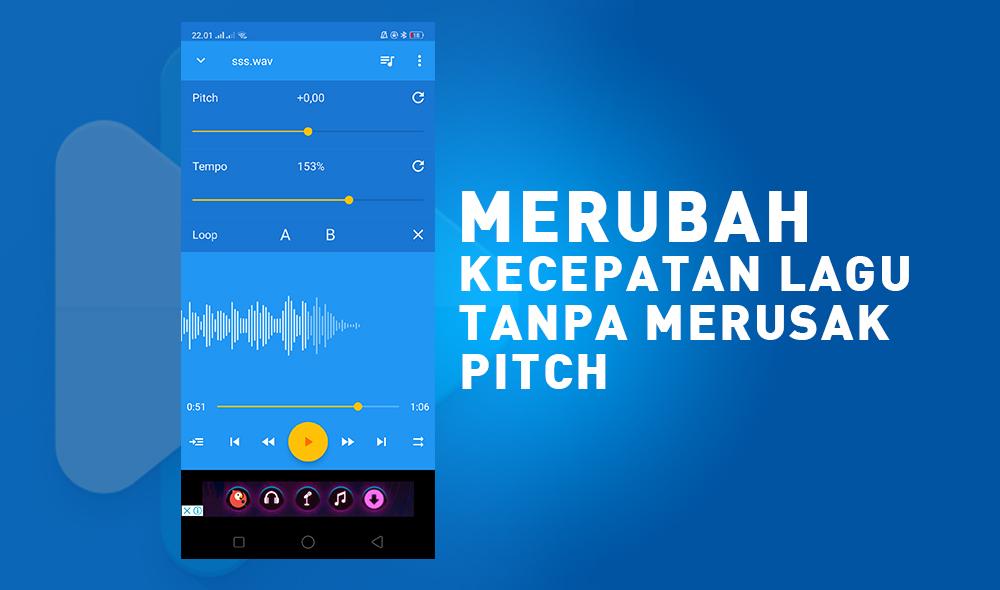 Merubah kecepatan lagu di android