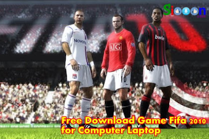 Get Free Download Game Fifa 2010 for Computer PC Laptop Full Crack
