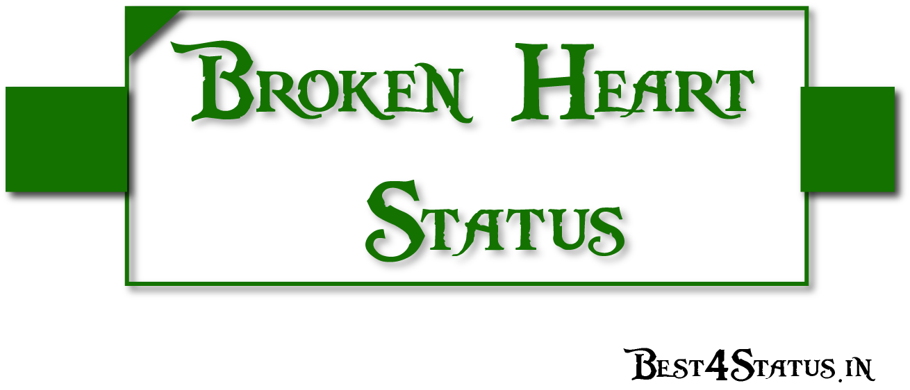 💖  Broken Heart Status 💖