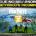 O FORTINITE CHAPTER 2 NO ANDROID FRACO