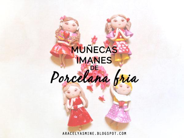Imanes muñecas con porcelana fría