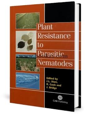 Plant Resistance To Parasitic Nematodes by J.L.Starr, R. Cook and J.Bridge
