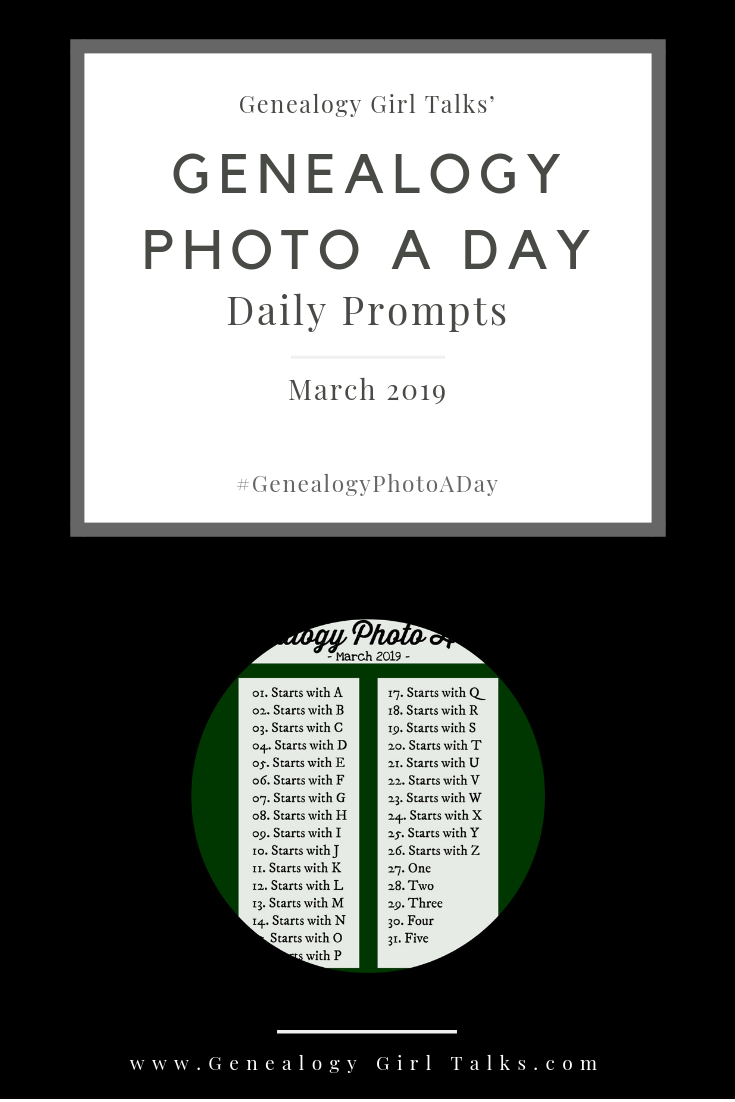 March 2019 Genealogy Photo A Day Daily Prompts