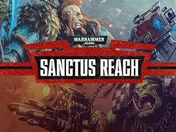 Warhammer 40000: Sanctus Reach (Complete)