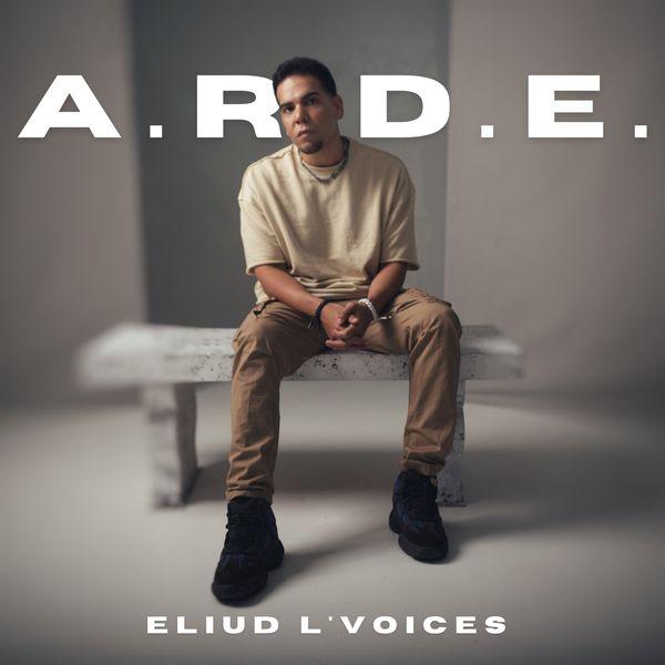 Eliud L'voices – A.R.D.E (Single) 2021 (Exclusivo WC)