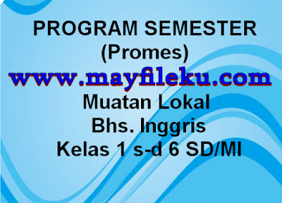Program Semester Mulok Bahasa Inggris K13 SD/MI