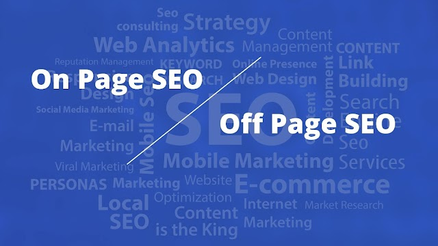 What is the difference between SEO on Page and SEO Off-Page?