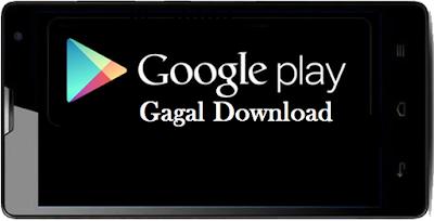 7 Download Error Google Play Store dan Solusi Cara Mengatasi Kesalahan Unduh Aplikasi & Games Android