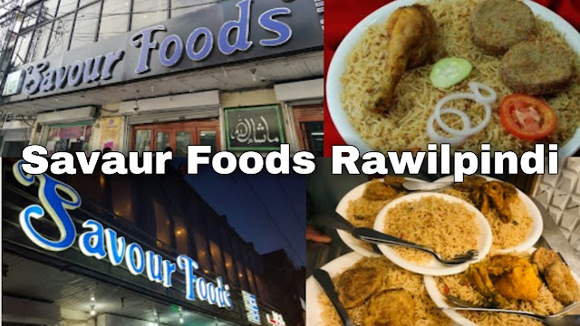 Big baranch of Savour Foods | Review of Savour Foods in Rawilpindi