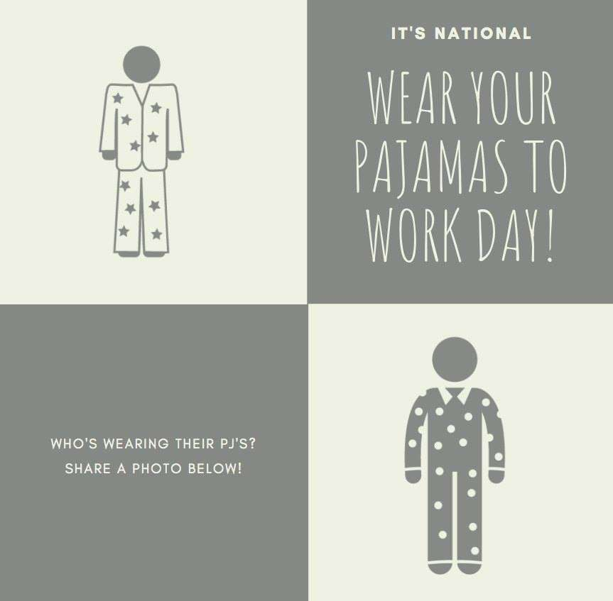 Wear Pajamas to Work Day Wishes Awesome Images, Pictures, Photos, Wallpapers