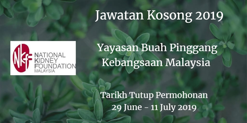 Jawatan Kosong NKF 29 June - 11 July 2019