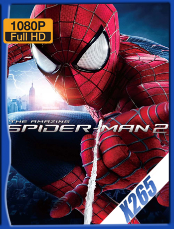 The Amazing Spider-Man II [2014] 1080P Latino [X265_ChrisHD]