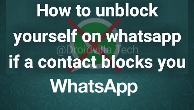How To Unblock Yourself On Whatsapp If A Contact Blocks You in 2021