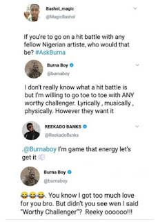Burna boy disses reekado banks on twitter calling him unworthy of a challenge