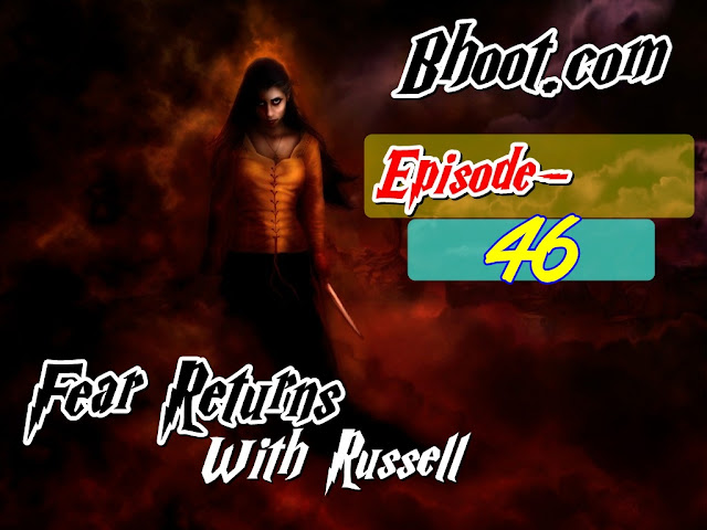 Bhoot.Com by Rj Russell Episode 46 - 25 December, 2020 (25-12-2020) Download