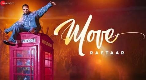 Move Lyrics in Hindi, Raftaar